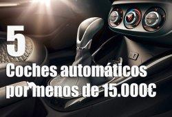 5 coches automáticos por menos de 15.000€