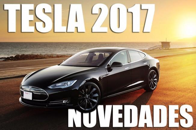 Tesla novedades 2017