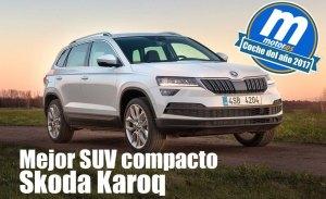 Mejor SUV compacto 2017 para Motor.es: Skoda Karoq