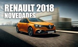 Las novedades de Renault que llegarán a los concesionarios en 2018