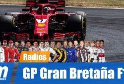 [Vídeo] La radio de los pilotos en el GP de Gran Bretaña de F1 2018